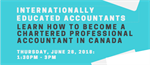 	Becoming an Accountant in Canada Info Session for Internationally Trained Accountants