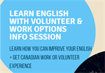Learn English with Volunteer & Work Options Info Session